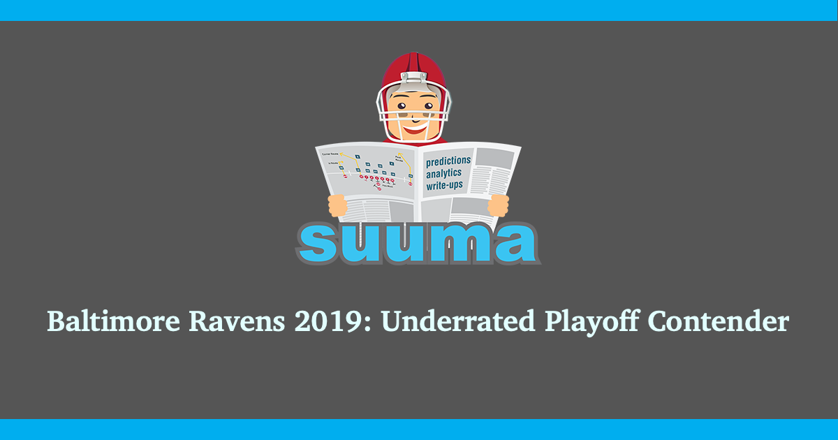 Baltimore Ravens 2019: Underrated Playoff Contender