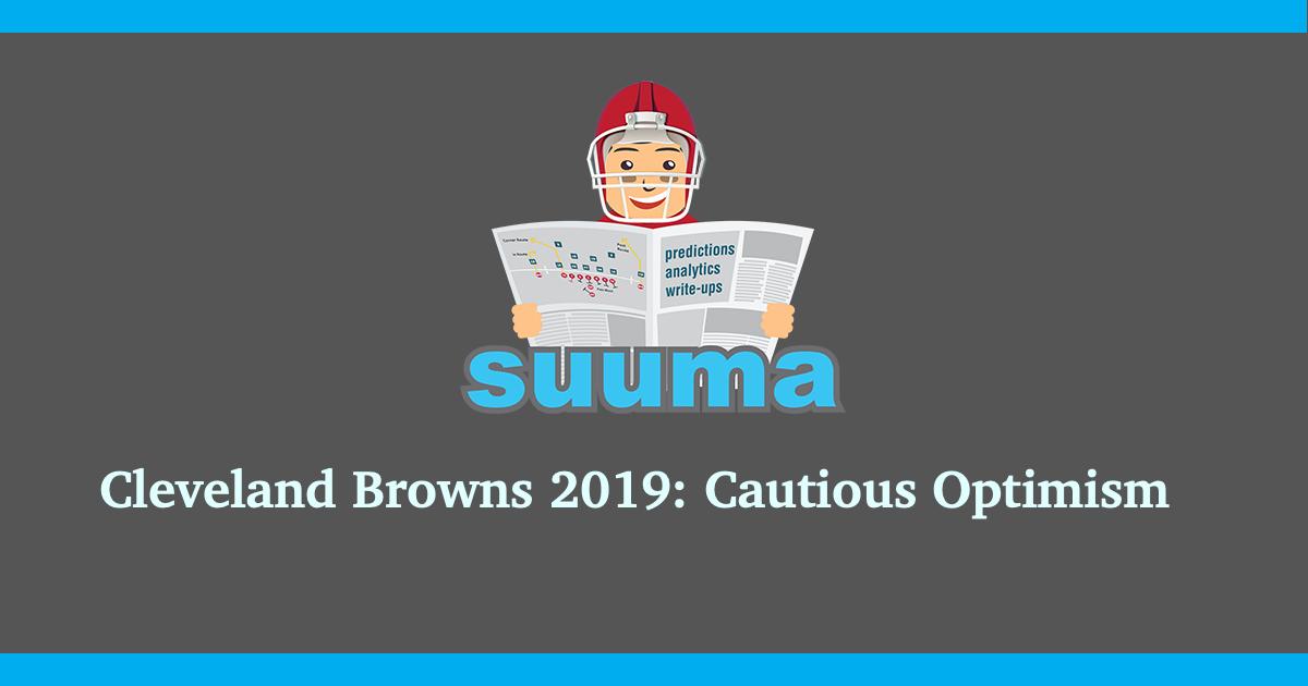 Cleveland Browns 2019: Cautious Optimism