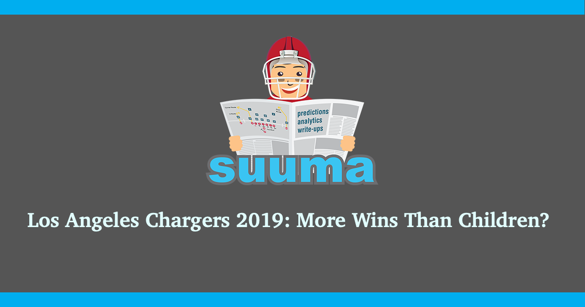 Los Angeles Chargers 2019: More Wins Than Children?