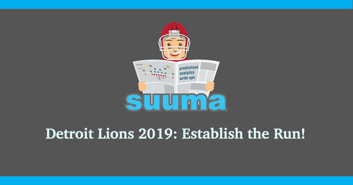 Detroit Lions 2019: Establish the Run!