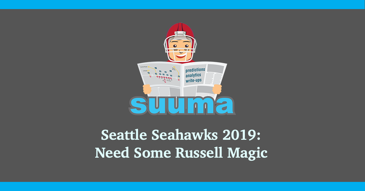Seattle Seahawks 2019: Need Some Russell Magic